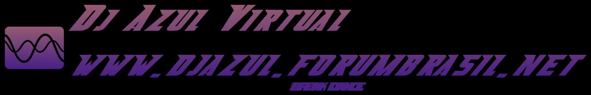 DJ Azul Virtual Forum