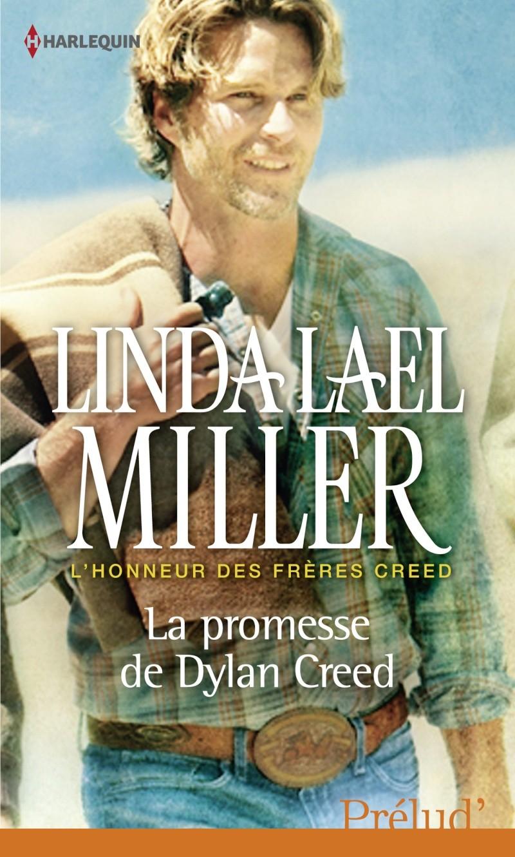 MILLER Lael Linda - L'HONNEUR DES FRERES CREED - Tome 2- La promesse de Dylan Creed Lud_3512