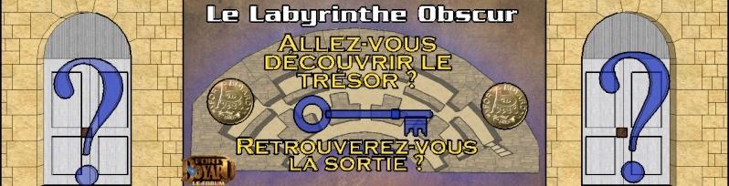 LE LABYRINTHE OBSCUR (2) - A partir du vendredi 30 août Bannia10