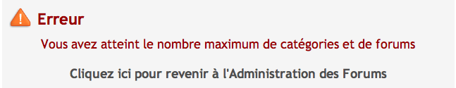 Vous avez atteint le nombre maximum de catégories et de forums Captur13