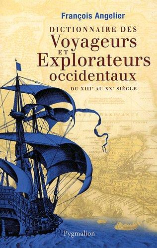 Dictionnaire des voyageurs et explorateurs occidentaux 51vtmz10