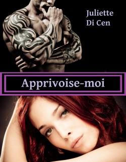 DI CEN Juliette - Tome 1 : Apprivoise-moi Appriv11