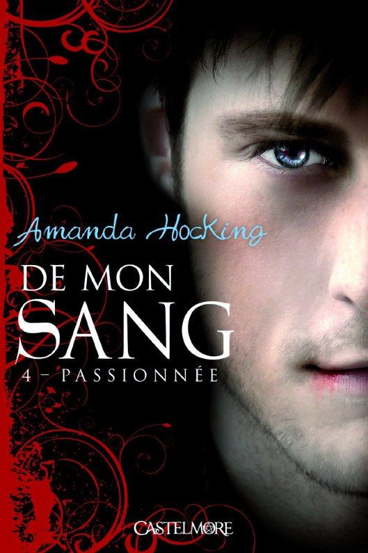 HOCKING Amanda - DE MON SANG - Tome 4 : Passionée De_mon10