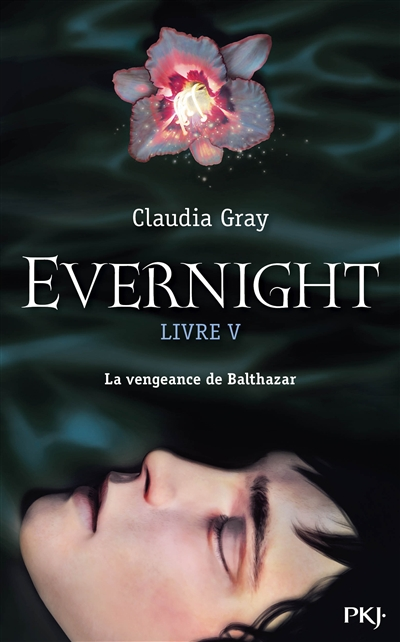GRAY Claudia - EVERNIGHT - Tome 5 : Balthazar Everni10