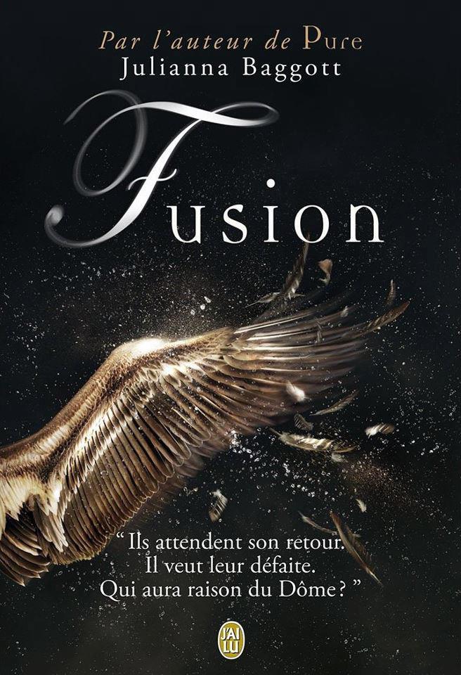 BAGGOTT Julianna - PURE - Tome 2 : Fusion Fusion10