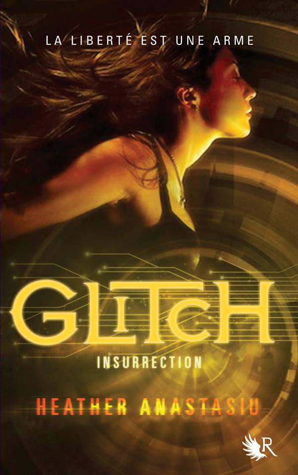 ANASTASIU Heather - GLITCH - Tome 3 : Insurrection Glitch10
