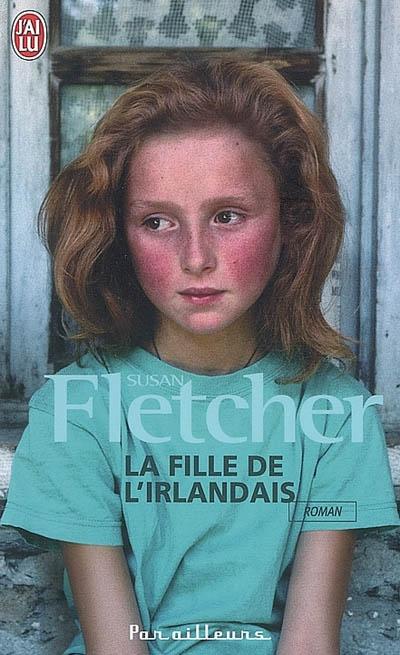 FLETCHER Susan - La fille de l'Irlandais La_fil10