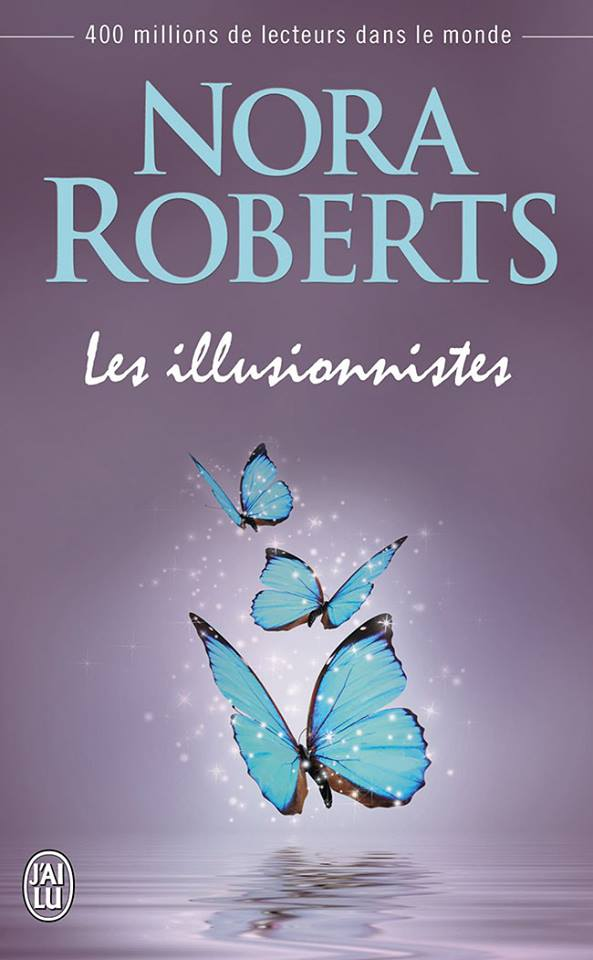 ROBERTS Nora - Les Illusionnistes Les_il10