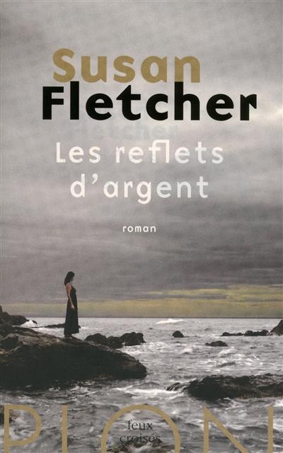 FLETCHER Susan - Les reflets d'argent Les_re10