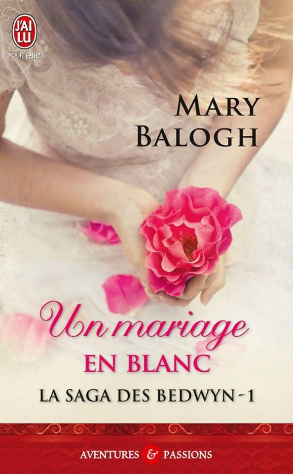 BALOGH Mary - LES BEDWIN - Tome 1 : Un mariage en blanc Maru_b10