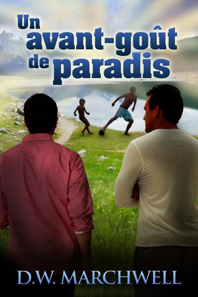 MARCHWELL D. W. - Bon a savoir - Tome 2 - Un avant-gout de paradis Paradi10