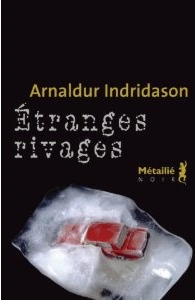 [Indridason, Arnaldur] Erlendur Sveinsson - Tome 9: Etranges Rivages 41wamh10