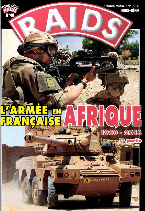 Raids HS: L'armée française en Afrique. Tome 1 L6940h11