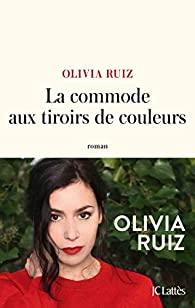 [Ruiz, Olivia] La commode aux tiroirs de couleurs 41pjcx10