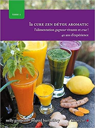 [Grosjean, Nelly & Barthéléry, Miguel] La cure zen detox aromatic  51qkh510