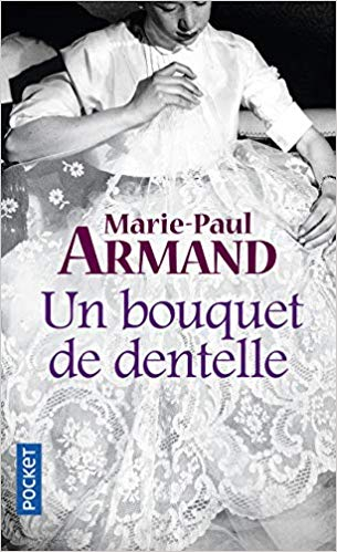[Armand, Marie-Paul] Un bouquet de dentelle A10