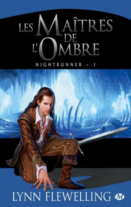Nightrunner Tome 1 : Les Maîtres de l'Ombre de Lynn Flewelling 1305-n10
