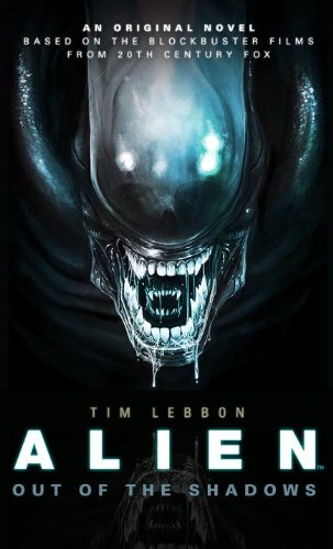 [Roman] Alien: Out of the Shadows (Novel #1) 41q7nf10