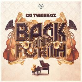 Da Tweekaz - Back And Forth [DIRTY WORKZ] 264x2612