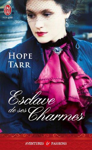 La Trilogie Roxbury - Tome 2 : Esclave de ses charmes de Hope Tarr 51txpc10