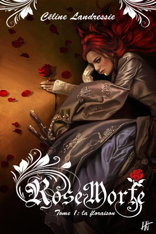 Rose Morte -  Tome 1 : La floraison de Céline Landressie Rose-m10