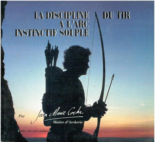 """Recherche """"Le tir instinctif souple"""" ouvrage de JM COCHE 00110"""