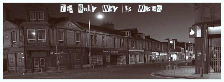 TheOnlyWayIsWishaw