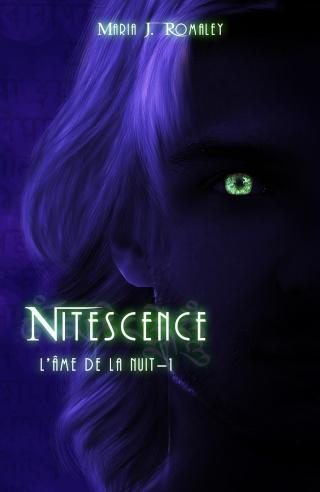 L'ÂME DE LA NUIT (Tome 1) NITESCENCE de Maria J. Romaley Nitesc11
