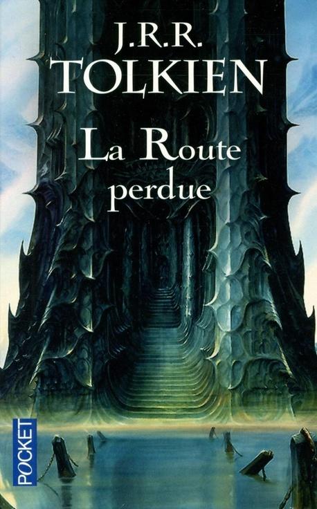 La route perdue et autres textes : Langues et légendes avant le seigneur des anneaux La_rou10