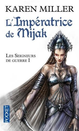 Les Seigneurs de guerre, Tome 1 : L'impératrice de Mijak Les_se10