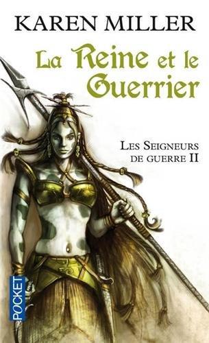 Les Seigneurs de guerre, Tome 2 : La Reine et le Guerrier Les_se11