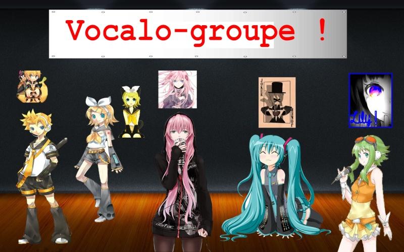 Le Vocalo-Groupe ! Vocalo11