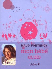 """""""Mon bébé écolo"""" de Maud Fontenoy Bebe310"""
