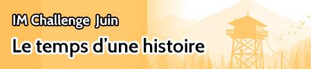 IM challenge juin : Le temps d'une histoire Dd14