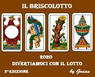 VINCITORI del Briscolotto 2020 sono: GOBLIN, OMBRA e MAXI  Brisco10