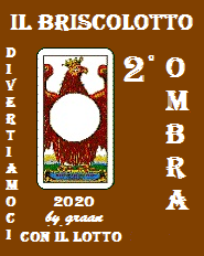 VINCITORI del Briscolotto 2020 sono: GOBLIN, OMBRA e MAXI  Brisco87