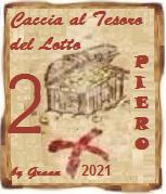 VINCITORI Caccia al tesoro del Lotto 2021 QUARTINA, PIERO, MAXI Premio12
