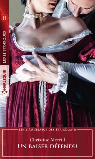 Au service des Stricklands - Tome 1 : Un baiser défendu de Christine Merrill 97822826