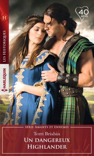 Amants et ennemis - Tome 4 : Un dangereux Highlander de Terri Brisbin 97822844