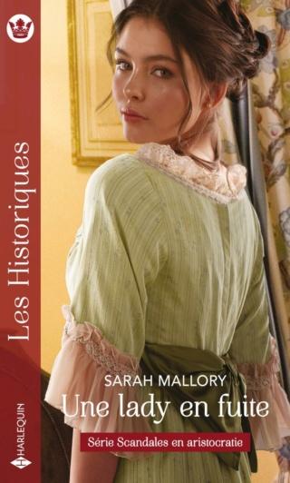 Scandales en aristocratie - Tome 3 : Une lady en fuite de Sarah Mallory  97822877