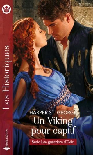 Les guerriers d'Odin - Tome 2 : Un captif pour viking de Harper St George 97822882