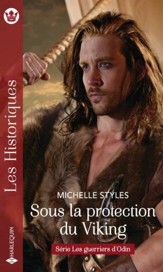 Les guerriers d'Odin - Tome 3 : Sous la protection du viking de Michelle Style 97822884
