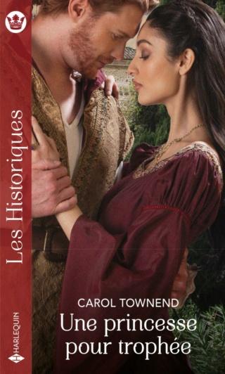 The princesses of Alhambra : Tome 3 : Une princesse pour trophée de Carol Townend  97822891