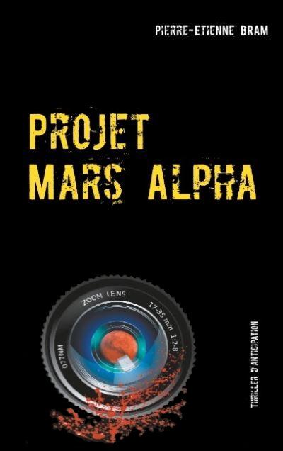 Projet Mars Alpha [Autoédition] Projet10