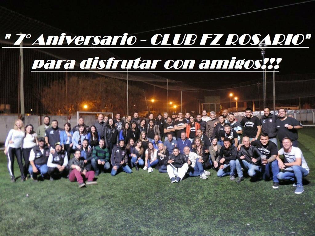"""""""ANIVERSARIO DEL CLUB FZ ROSARIO"""" Sábado 7 de Julio. NO TE LO PIERDAS!!! 35160510"""