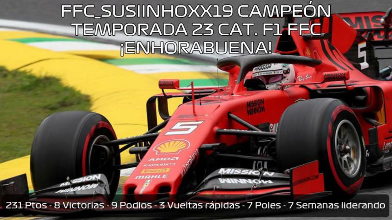 | F1 19 T.XXIII | FFC_SusiinhoXx19 es campeón de la categoría F1 Temporada 23 15738410