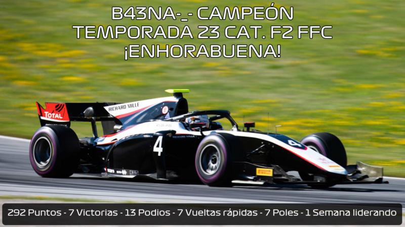 | F2 2019 T.XXIII | ¡B43NA-_- primer campeón de la categoría F2 Temporada 23! B43na_10