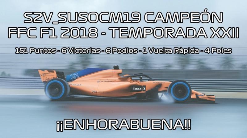 | F1 18 T.XXII | S2V_SusoCM19, ¡Campeón de pilotos T.XXII! D7xf7q10