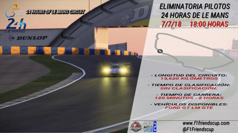 | P.CARS 2 24 H LE MANS | Eliminatorias y explicación de la carrera Lemans11
