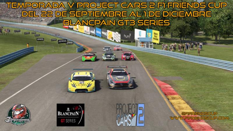 | PC2 BLANCPAIN GT3 SERIES T.V | INFORMACIÓN, INSCRIPCIONES Y FORMACIÓN DE EQUIPOS Presen10